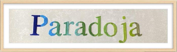 arte latinoamericano, bordado, paradoja, artista colombiana, lettering
